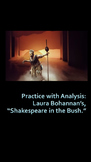 "Practice with Analysis: Laura Bohannan's, ""Shakespeare in the Bush."""