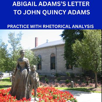 Practice with Argument: Abigail Adams's Letter to John Qui