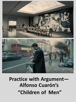 """Practice with Argument— Alfonso Cuarón's """"Children of Men"""""""