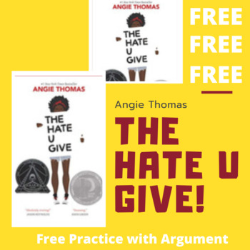 Free Practice with Argument—Angie Thomas's The Hate U Give