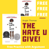 The Hate U Give by Angie Thomas: Free Practice with Argument
