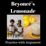 Lemonade by Beyonce: Practice with Argument