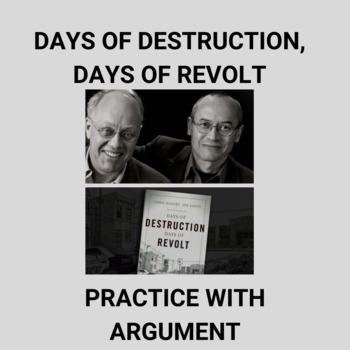 Practice with Argument— Days of Destruction, Days of Revolt