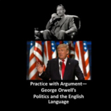 Practice with Argument— George Orwell's Politics and the English Language