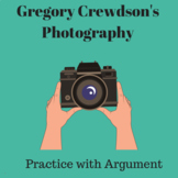 Practice with Argument: Gregory Crewdson's Photography