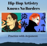 Hip-Hop Artistry Knows No Borders: Practice with Argument/Synthesis Essay