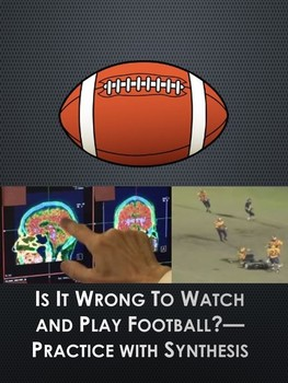 Practice with Argument: Is It Wrong To Watch and Play Football?
