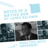 "Practice with Argument: James Baldwin's, ""Notes of a Native Son."""