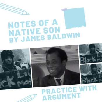 "native son teaching resources teachers pay teachers practice argument james baldwin s ""notes of a native son """
