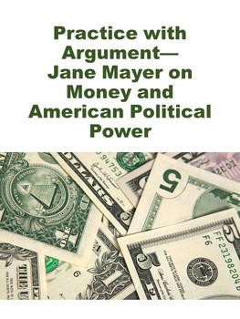Jane Mayer on Money and American Political Power: Practice with Argument
