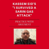 "Practice with Argument— Kassem Eid's ""I Survived a Sarin Gas Attack"""