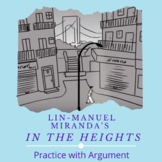 Lin-Manuel Miranda's In the Heights: Practice with Argument