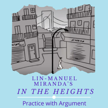 Practice with Argument—Lin-Manuel Miranda's In the Heights