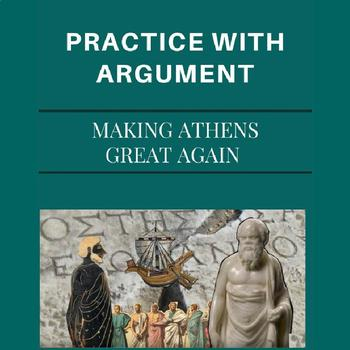 Practice with Argument—Making Athens Great Again