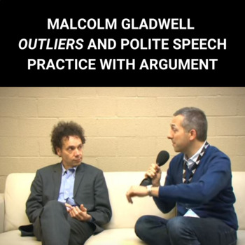 Practice with Argument— Malcolm Gladwell's Outliers and Polite Speech