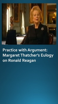 Practice with Argument: Margaret Thatcher's Eulogy for Ron