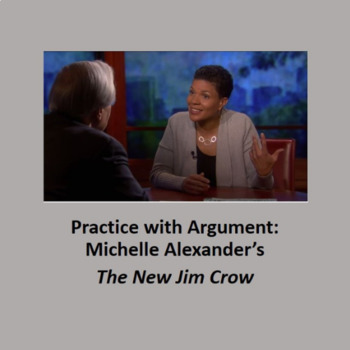 Practice with Argument: Michelle Alexander's, The New Jim Crow