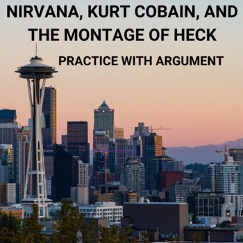 Practice with Argument—Nirvana, Kurt Cobain, and Montage of Heck