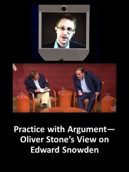 Practice with Argument— Oliver Stone's View on Edward Snowden