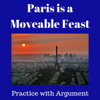 Practice with Argument—Paris is a Moveable Feast