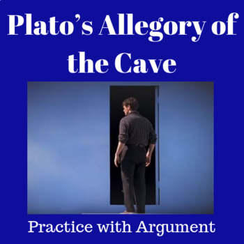 "Practice with Argument— Plato's ""Allegory of the Cave"""