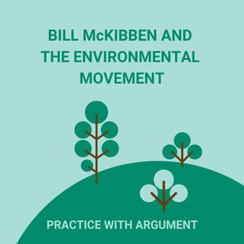 Rebellion and The Environmental Movement: Practice with Argument