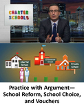 Practice with Argument—School Reform, School Choice, and Vouchers