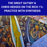 The Great Gatsby and Chris Hedges on the Rich 1%: Practice with Argument