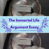 The Immortal Life of Henrietta Lacks: Practice with Argument