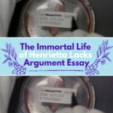 The Immortal Life of Henrietta Lacks: Argument Essay