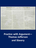 Practice with Argument: Thomas Jefferson and Slavery