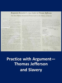 Practice with Argument— Thomas Jefferson and Slavery