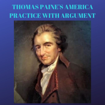 Practice with Argument: Thomas Paine's America
