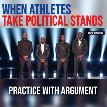 When Athletes Take Political Stands: Practice with Argument