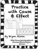Practice with Cause and Effect - Common Core Aligned