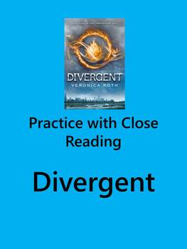 Practice with Close Reading- Divergent