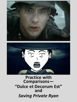"Practice with Comparisons— ""Dulce et Decorum Est"" and Saving Private Ryan"