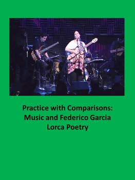 Free Practice with Comparisons: Music and Federico Garcia Lorca Poetry