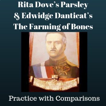 """Practice with Comparisons:  """"Parsley"""" and """"The Farming of Bones."""""""