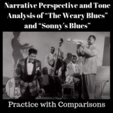 Narrative Perspective and Tone Analysis of The Weary Blues and Sonny's Blues