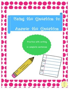 Practice with Complete Sentences