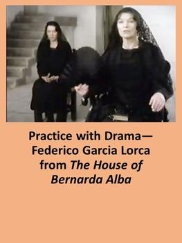 Practice with Drama— Federico Garcia Lorca from The House of Bernarda Alba