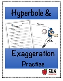 Practice with Exaggeration/Hyperbole