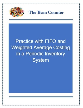 Practice with FIFO and Weighted-Average Costing in a Periodic Inventory System