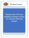 Practice with FIFO and Weighted-Average Costing in a Perio