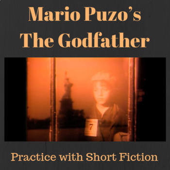 Practice with Fiction: Mario Puzo's from The Godfather
