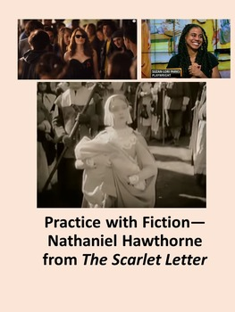 Practice with Fiction— Nathaniel Hawthorne from The Scarle