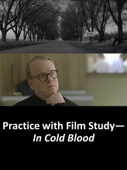 Practice with Film Study— In Cold Blood