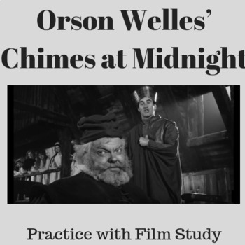 Practice with Film Study— Orson Welles' Chimes at Midnight