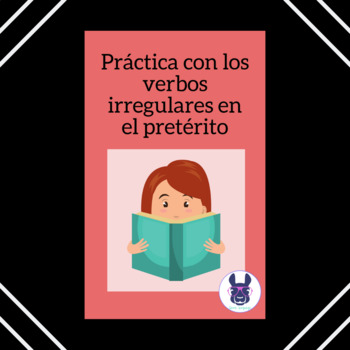 Spanish - Practice with Irregular Preterite Verbs